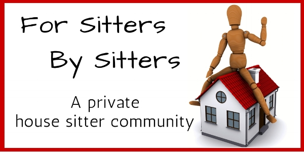 For Sitters by Sitters - Share House Sitting insight privately with other House Sitters.