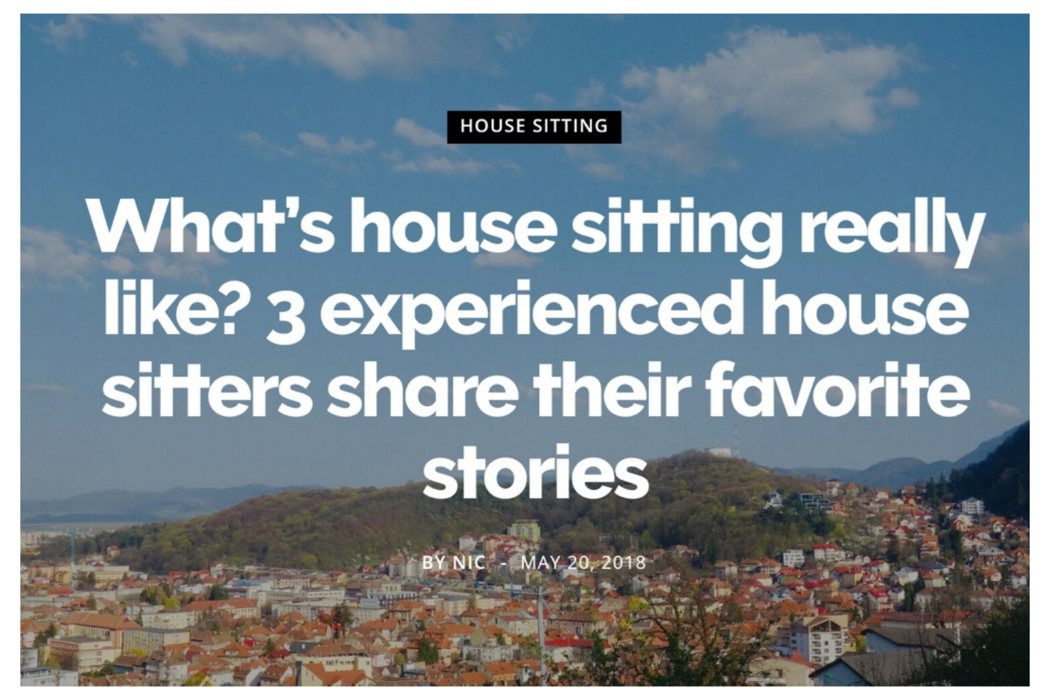See Nic Wander - What's House Sitting really like