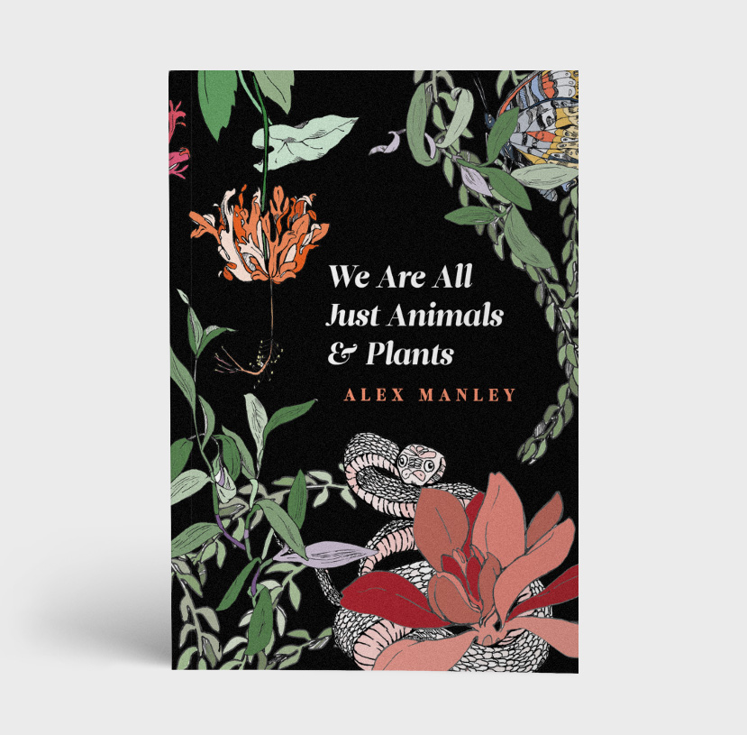 We-Are-All-Just-Plants-Animals-Alex-Manley.jpg