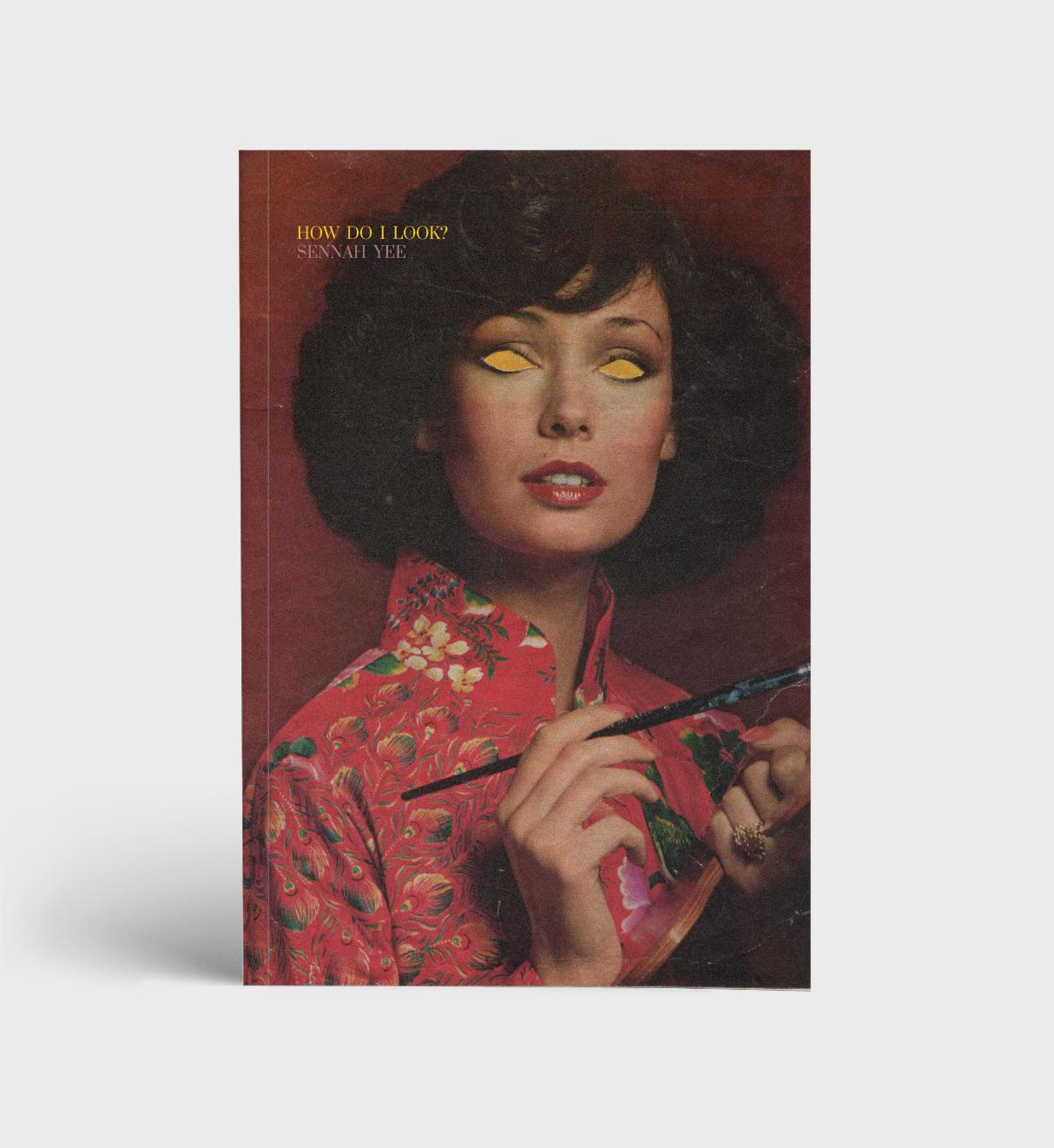 -Sennah Yee - How Do I Look book cover - Sennah Yee.jpg