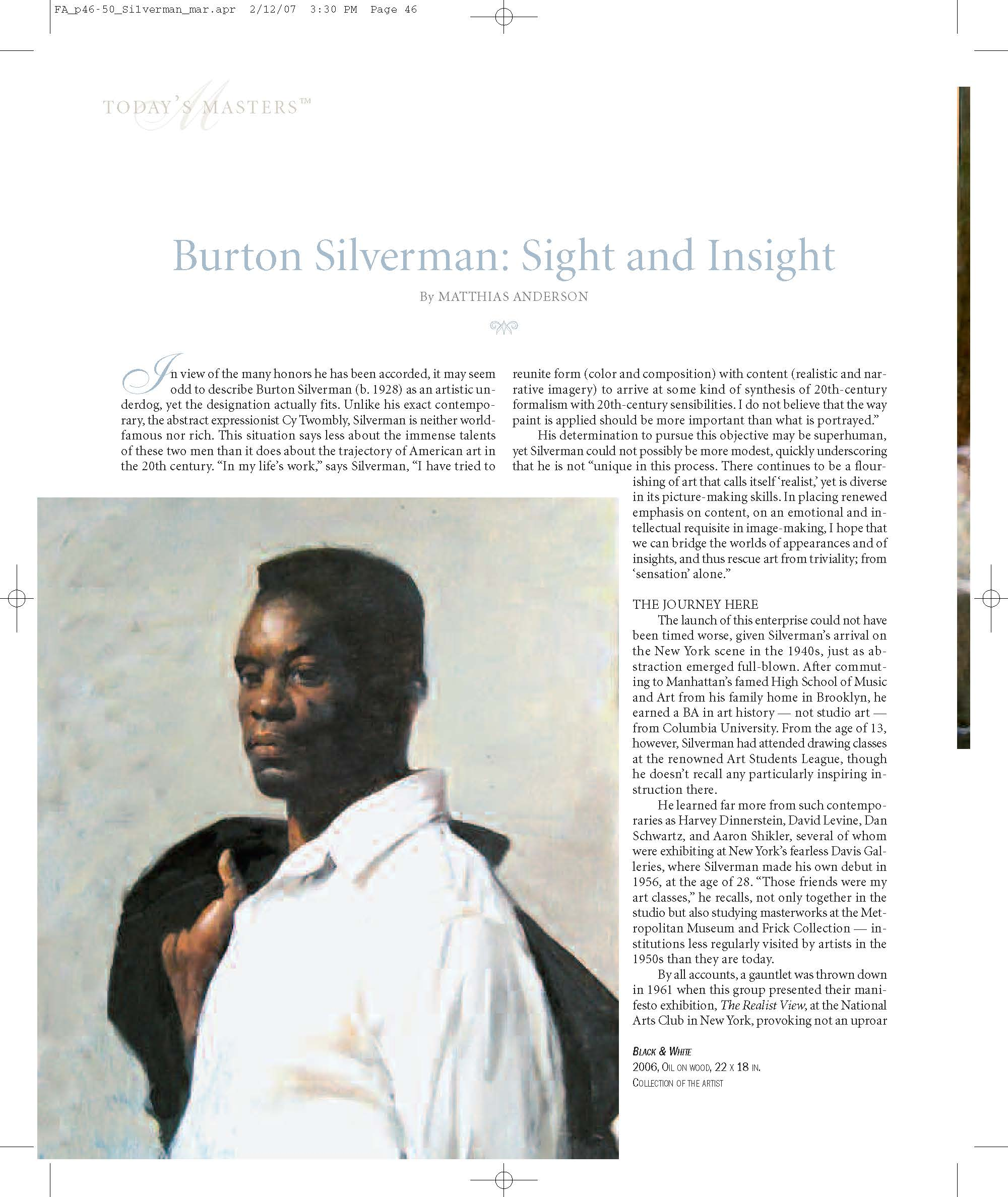 "in Fine Art Connoisseur , Feb , 2007  "" I n view of the many honors he has been accorded, it may seem odd to describe Burton Silverman (b. 1928) as an artistic underdog, yet the designation actually fits. Unlike his exact contemporary, the abstract expressionist Cy Twombly, Silverman is neither world famous nor rich. This situation says less about the immense talents of these two men than it does about the trajectory of American art in the 20th century.  He is ""particularly affected by images of the unspectacular and unheralded, people who have been left out of the loop. This often means portrait-like paintings in which the specific (person) can also become the paradigm for the many."" This impulse has produced a two-decade-long series in which Silverman has sought to reinvent the nude in art. Just as Manet approached Olympia, he has subverted the timeworn tradition of the studio nude, with its covert eroticism, into a more overtly erotic display of public nudity. The results include his frank studies of strippers, first in motion and later seated backstage, as well as distinctly unglamorous sunbathers lounging topless at the beach."""