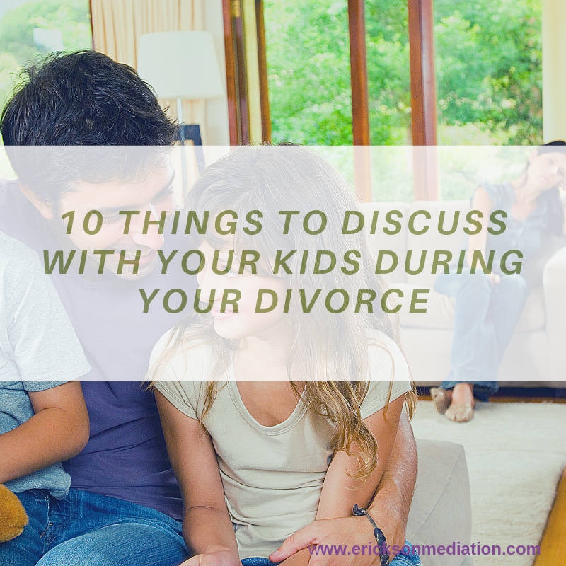 10-things-to-discuss-with-your-children-during-your-divorce-minneapolis.jpg