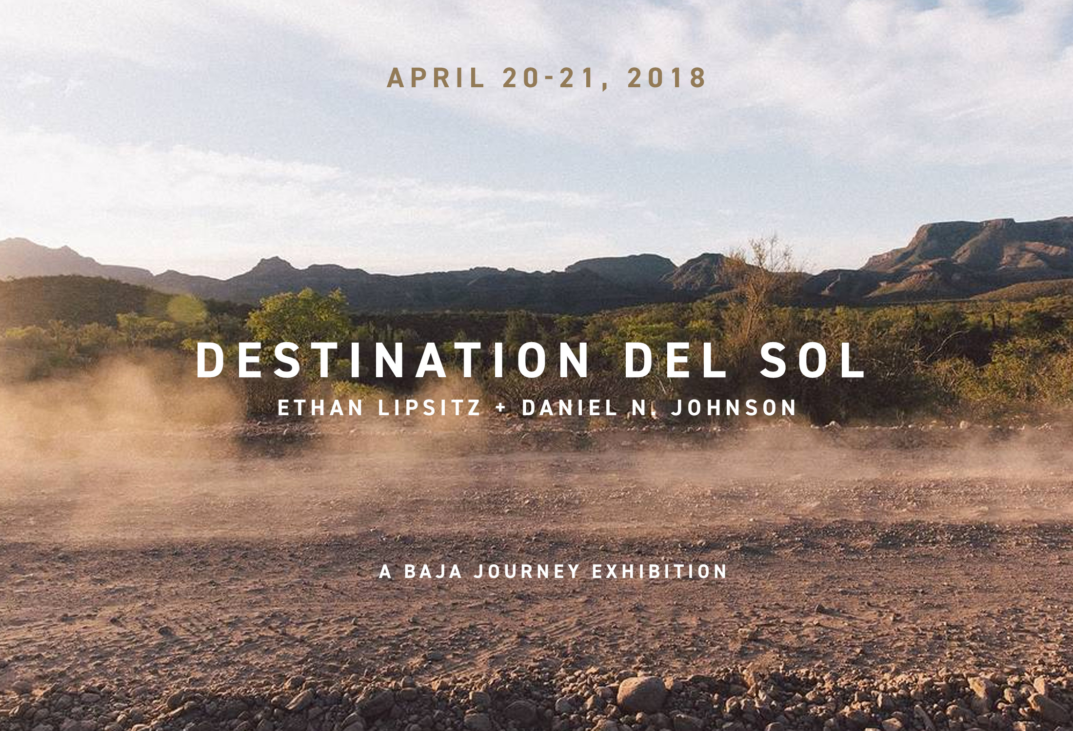 Check out the exhibition and more photos from the journey at  www.destinationdelsol.com