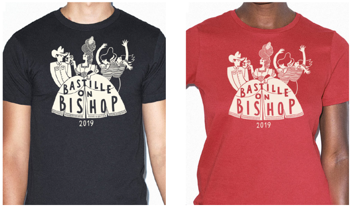 Bastille on Bishop apparel! - Arrive, make some memories, and leave in style.This year's apparel will be printed and made available on-site by Pan Ector Industries.