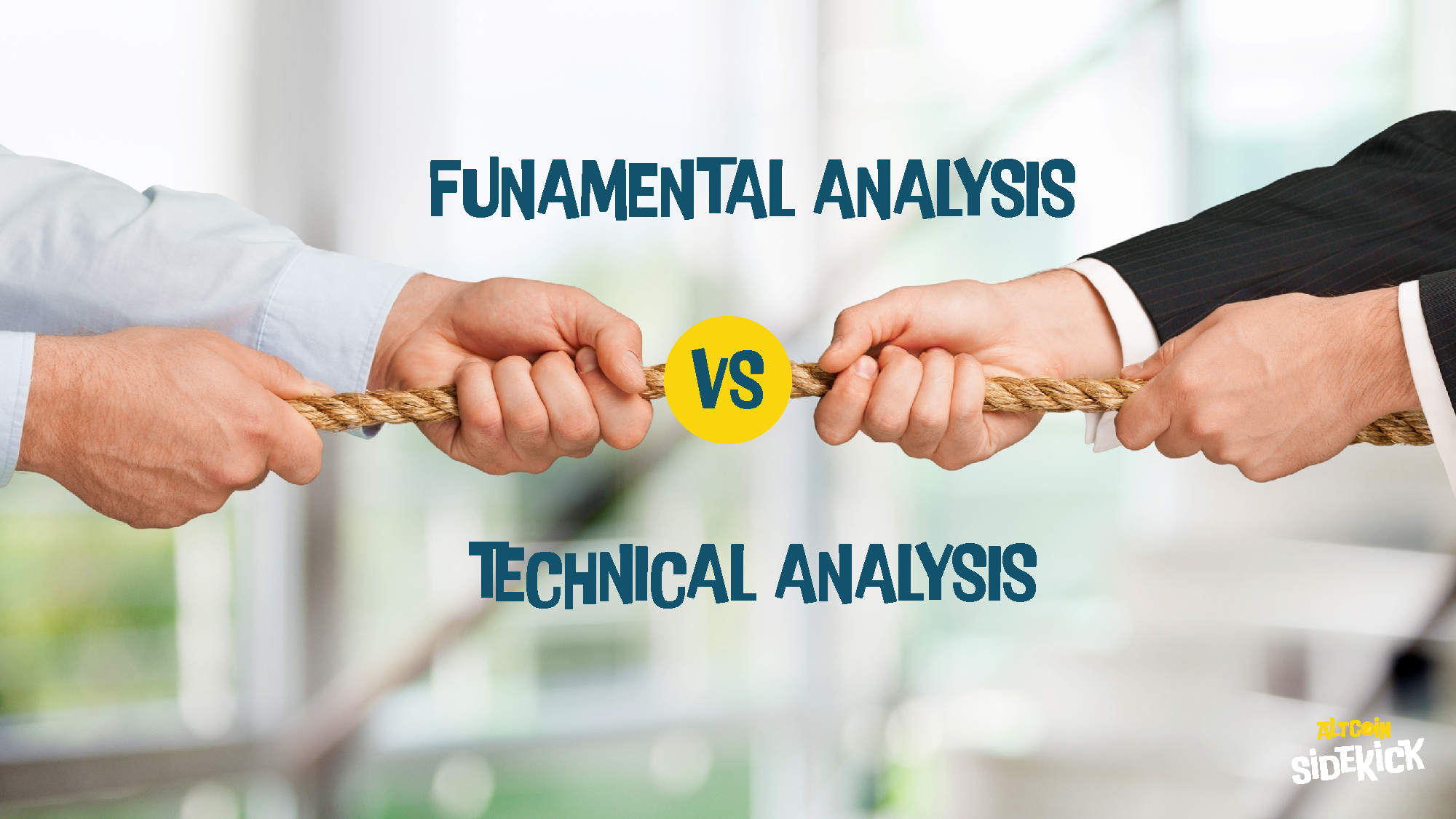Fundamental analysis \ Technical analysis.