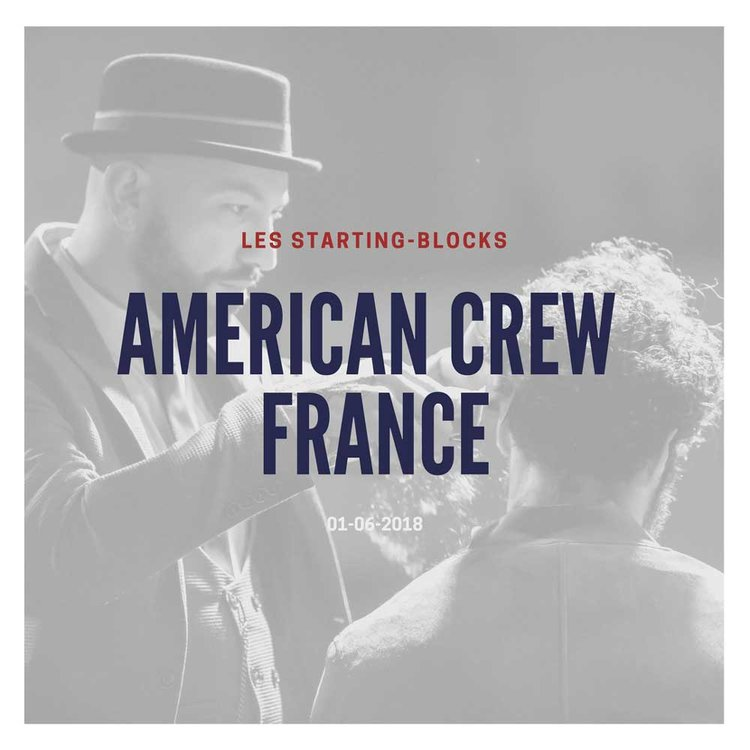 Les Starting-Blocks - American Crew France