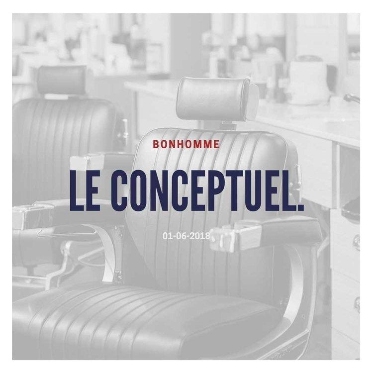 Le conceptuel. - 16 juillet 2018+ Info