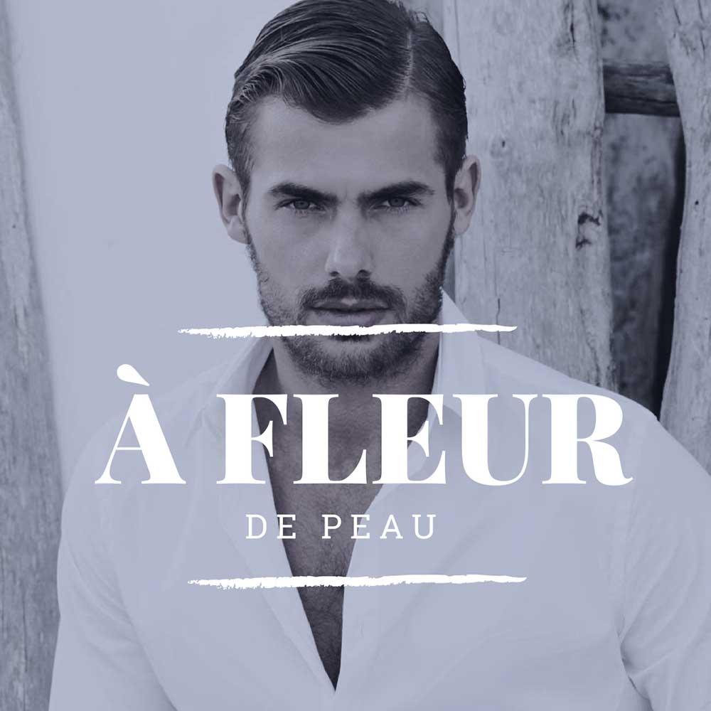 A Fleur de Peau -