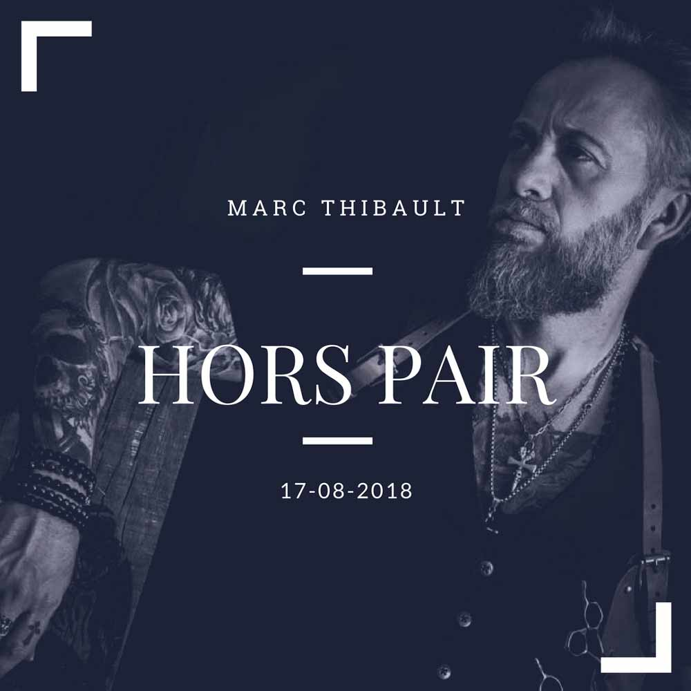 MARC THIBAULT - 17 août 2018+Info