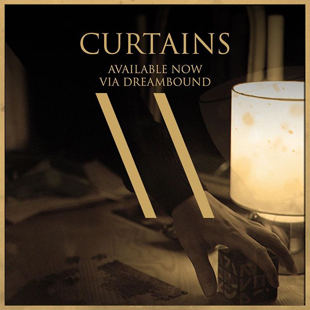 Experience the brand new single, 'Curtains'. Available now via Dreambound.  Link in bio. ▧ ∦ ∞ ◎ ░ \\