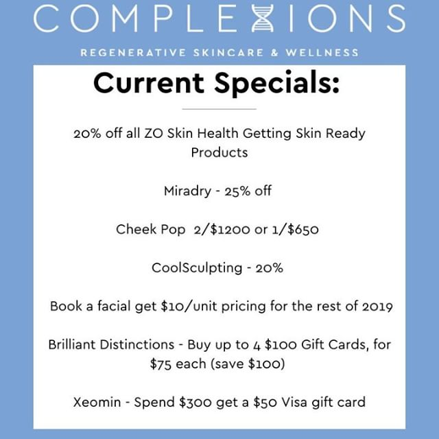 Complexions Current Specials!⁠ Book a facial get $10/unit pricing for the rest of 2019⁠ 20% off all ZO Skin Health Getting Skin Ready Products⁠ Miradry - 25% off ⁠ Cheek Pop  2/$1200 or 1/$650 ⁠ CoolSculpting - 20% ⁠ Brilliant Distinctions - Buy up to 4 $100 Gift Cards, for $75 each (save $100) ⁠ Xeomin - Spend $300 get a $50 Visa gift card⁠ ⁠ Call or DM us to make your appointment!⁠ 📞603-926-3110⁣⠀⁠ 🏠 55 High St. Hampton NH⁣⠀⁠ 📧Info@complexionsllc.com⁣⠀⁠ 😁 Complexionsllc.com⁣⠀⁠ .⠀⁣⠀⁠ ⁠ .⠀⁣⠀⁠ .⠀⁣⠀⁠ .⁣⠀⁠ ⁣⠀⁠ ⁣#complexions #complexionsllc #complexionsmedspa #complexionsnh #complexionshampton #medspa #medspanh #medspanewhampshire⁣⠀⁠ #skincare #beauty #skin #spa #antiaging⁠  #currentspecials #deals #xeomin #coolsculpting #cheekpop #BD #miradry