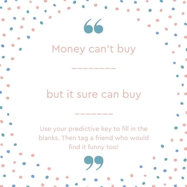 What can money buy you? 😉 Use your predictive key to fill in the blanks then tag someone you think would find this funny! 😂 ⁠ How many people can we get?💃⁠ ⁠ ⁠ 📞603-926-3110⁣⠀⁠ 🏠 55 High St. Hampton NH⁣⠀⁠ 📧Info@complexionsllc.com⁣⠀⁠ 😁 Complexionsllc.com⁣⠀⁠ .⠀⁣⠀⁠ .⠀⁣⠀⁠ .⠀⁣⠀⁠ .⠀⁣⠀⁠ .⁣⠀⁠ ⁣⠀⁠ ⁣#complexions #complexionsllc #complexionsmedspa #complexionsnh #complexionshampton #medspa #medspanh #medspanewhampshire⁣ #qoutes #funny #fillintheblank #money #buyyou