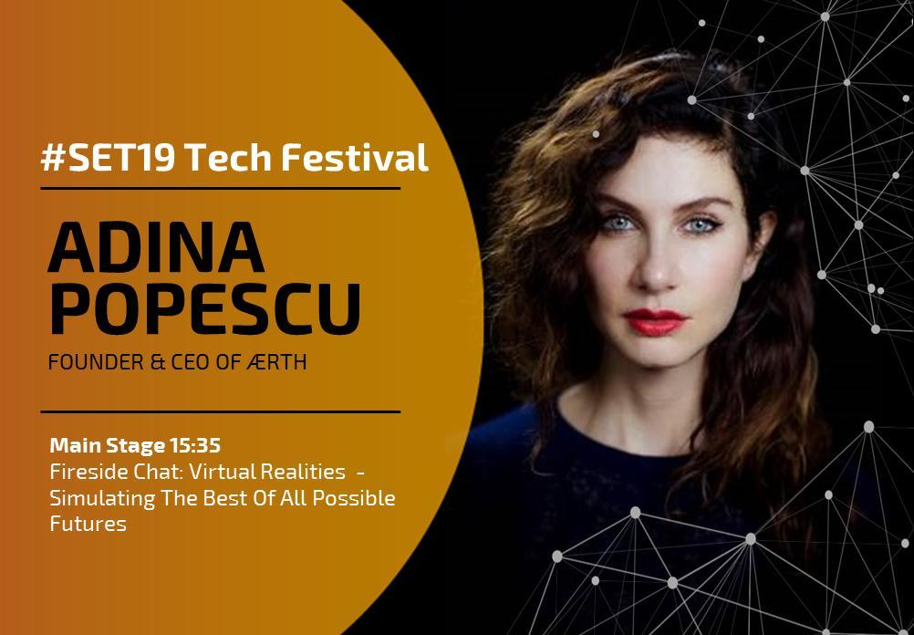 ADINA POPESCU - #SET19 Tech Festival Berlin 9 April 2019