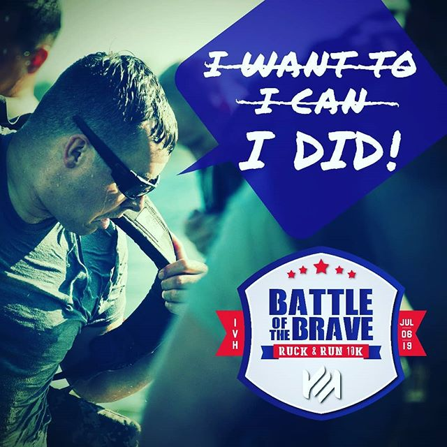 "On July 6th, take on a Meaningful challenge that you'll look back on and say ""I did that."" The Battle of the Brave 