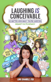 NEW! Laughing  IS  Conceivable No Matter How Many You're Carrying: Insanity in its Infancy  https://www.amazon.com//dp/B07J2QSDL9/