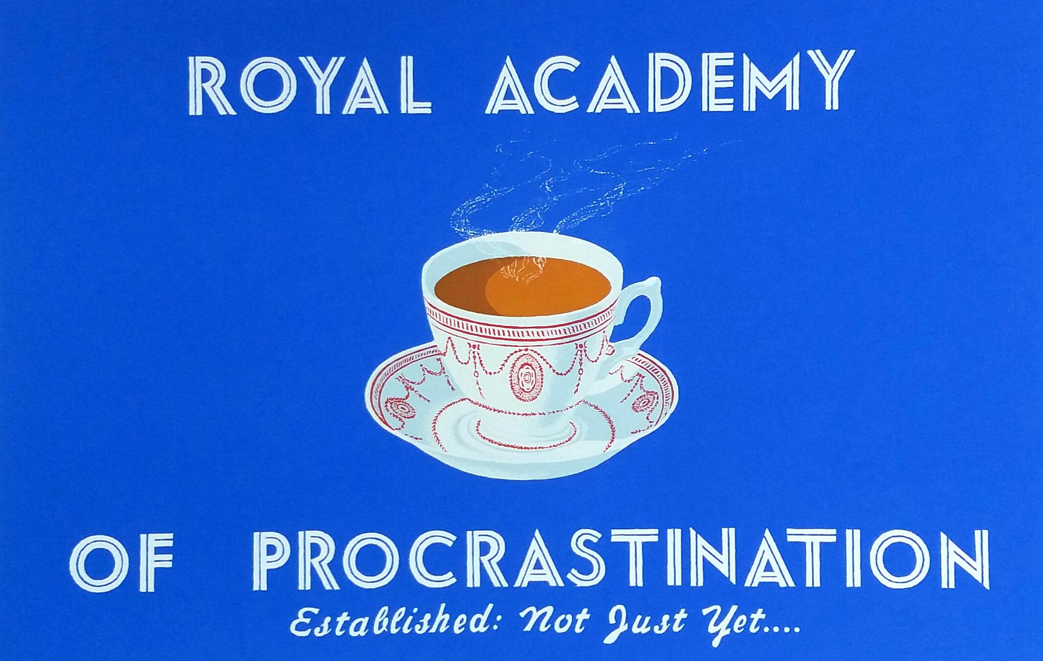 Royal Academy of Procrastination (Tea Cup)