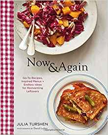 Now & Again by Julia Turshen: Best Cookbooks of 2018   featured on Didn't I Just Feed You podcast