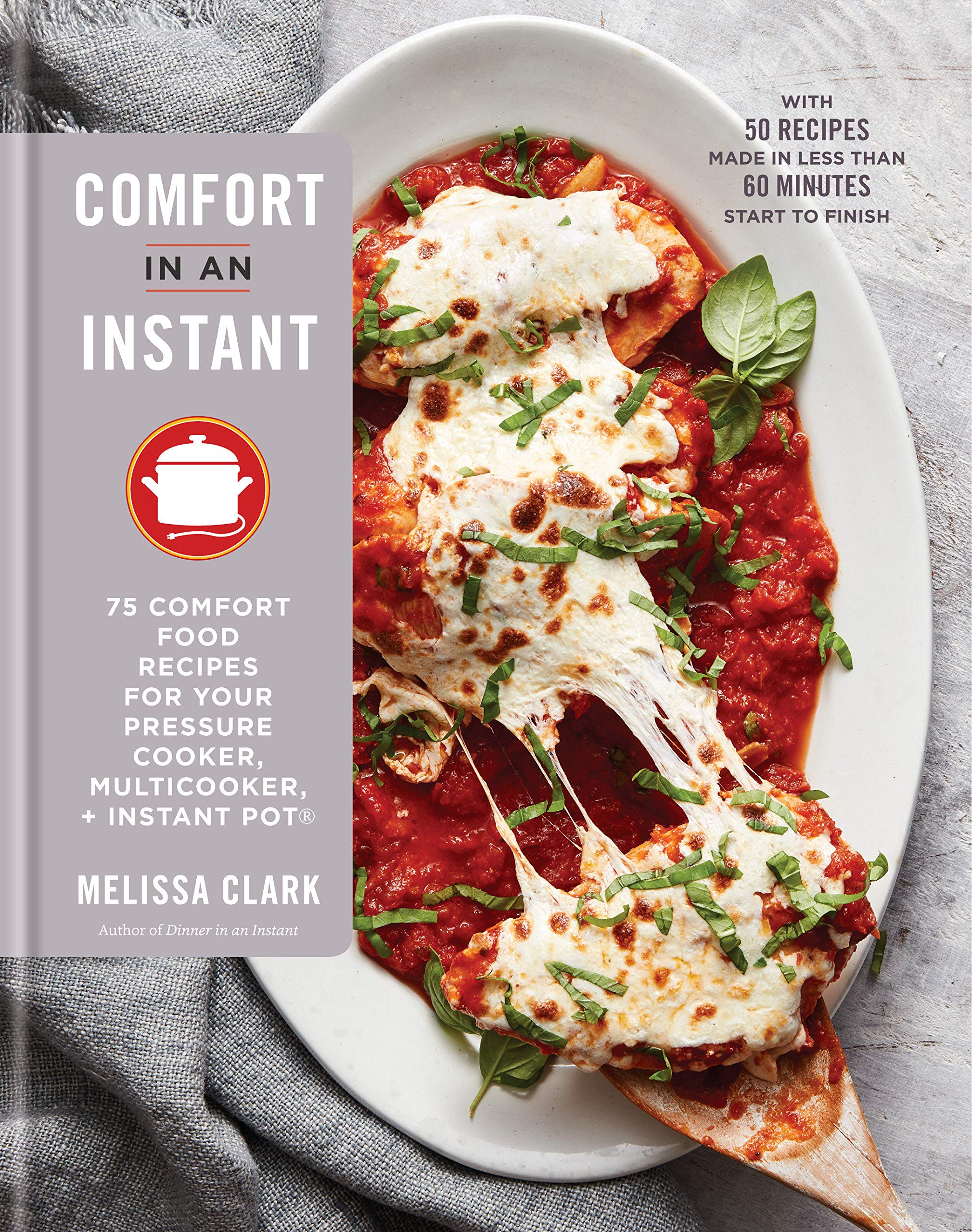 Our favorite Instant Pot cookbooks: Comfort In an Instant by Melissa Clark | featured on Didn't I Just Feed You podcast
