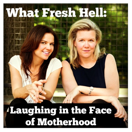 Your Next Listen:  What Fresh Hell Podcast | Favorite listens from Stacie and Meghan of Didn't I Just Feed You, a food podcast for parents.