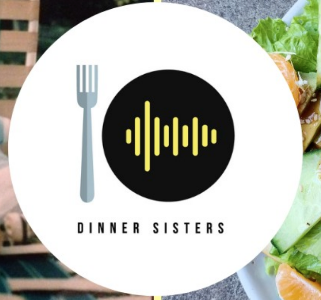 Your Next Listen: Fave Podcasts from Stacie and Meghan of Didn't I Just Feed You podcast:  The Dinner Sisters