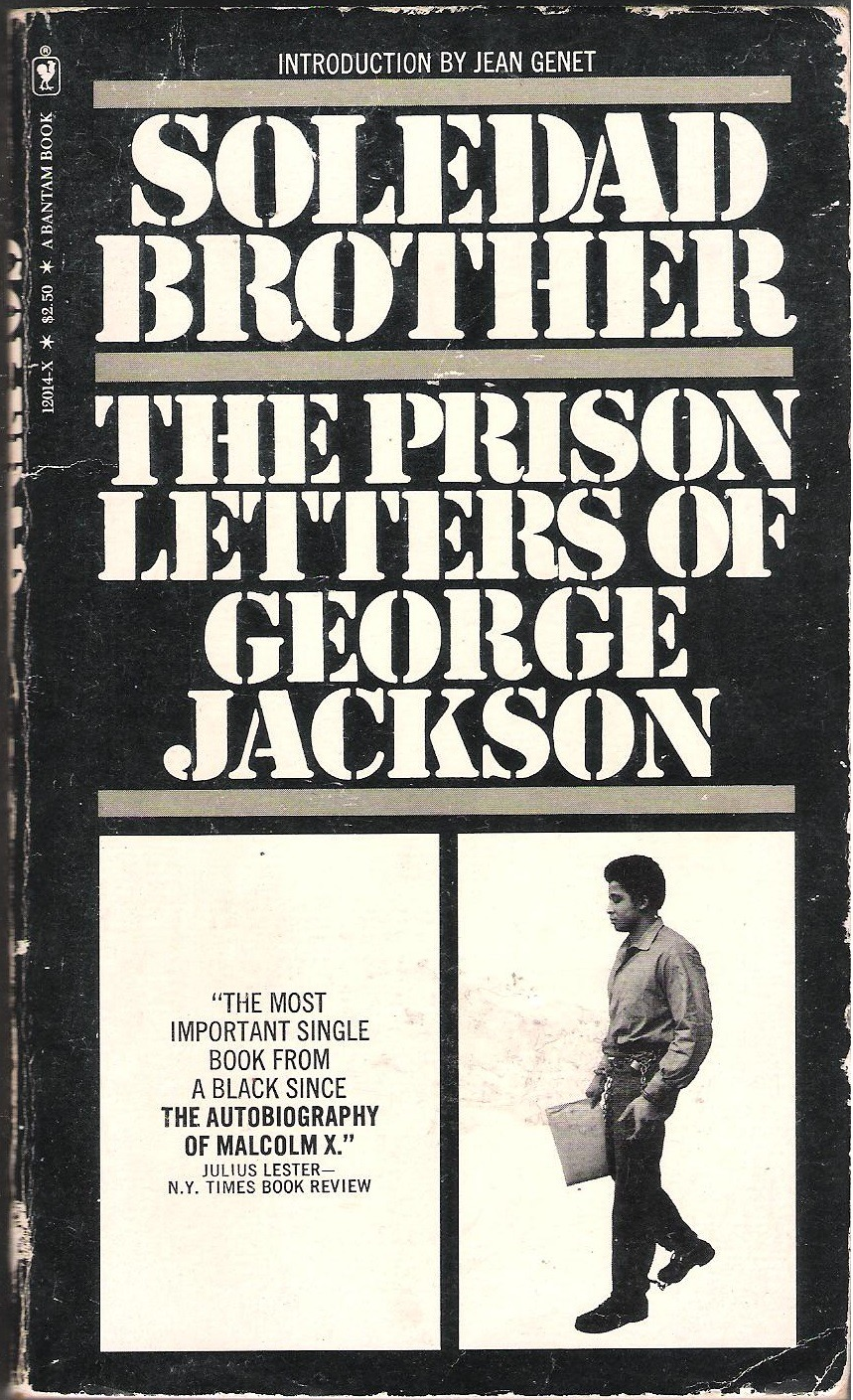 Film Director Derek Schklar selects  The Prison Letters of George Jackson  by the Soledad Brothers
