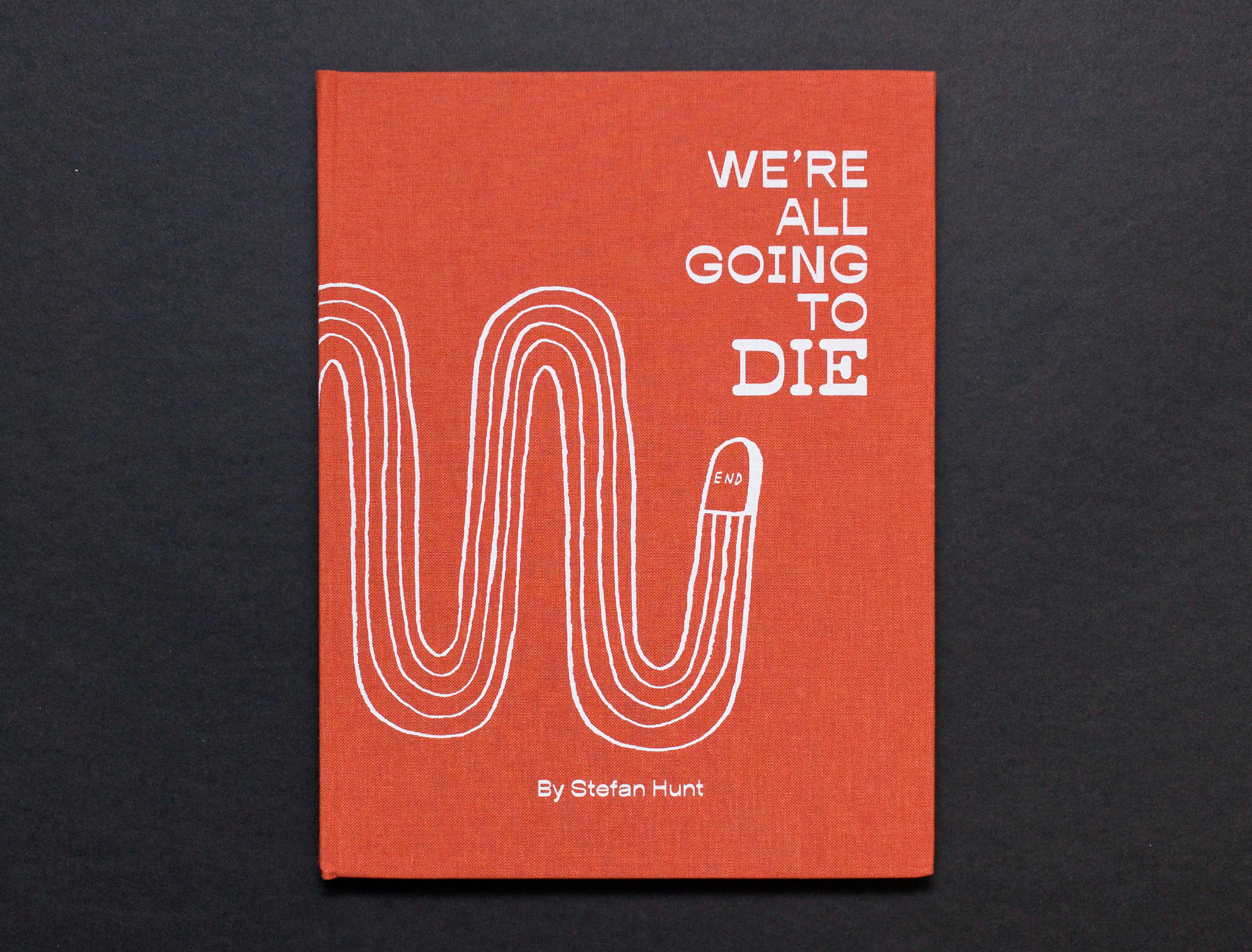 WE'RE ALL GOING TO DIE - THE BOOK