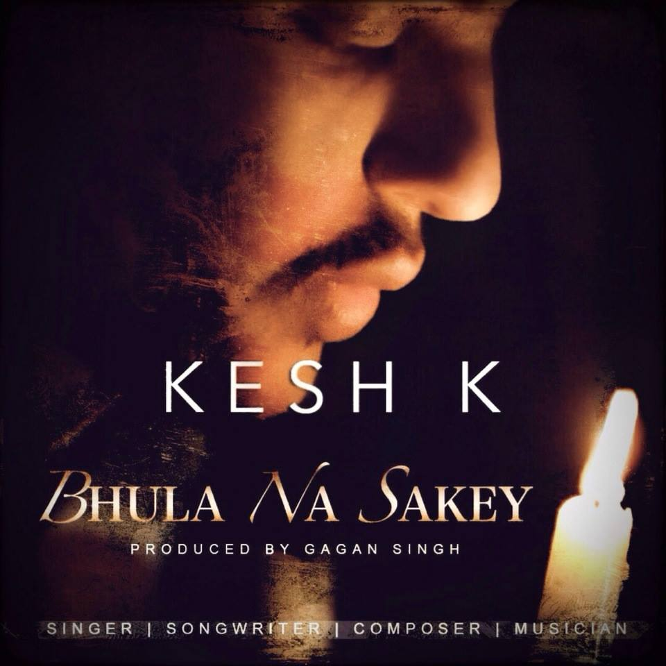 Kesh K - Bhula Na Sakey Cover.jpg