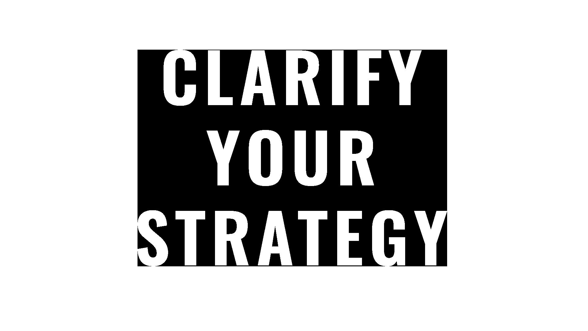 ClarifyYourStrategyWhite.png