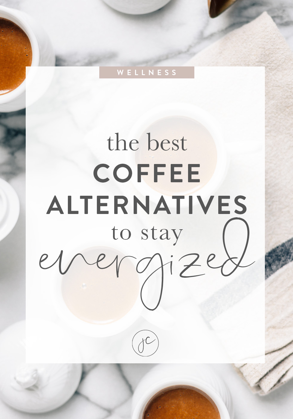 The Best Coffee Alternatives to Stay Energized