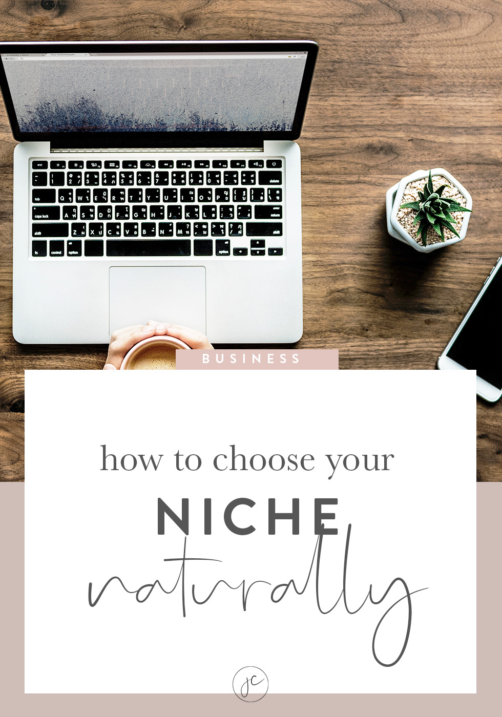 How to Choose Your Niche Naturally