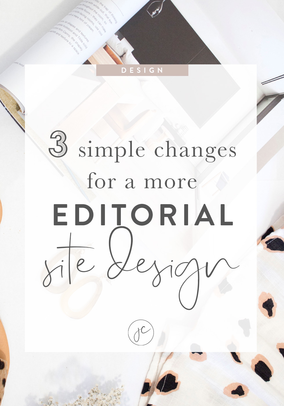 3 Simple Changes for a More Editorial Site Design
