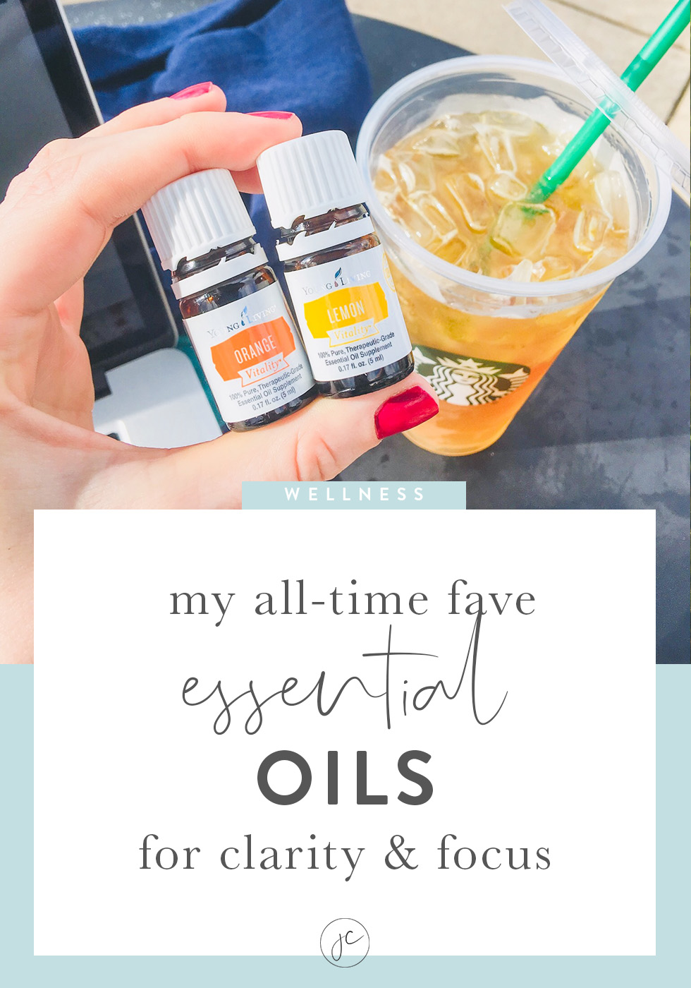 My All-Time Fave Essential Oils for Clarity & Focus