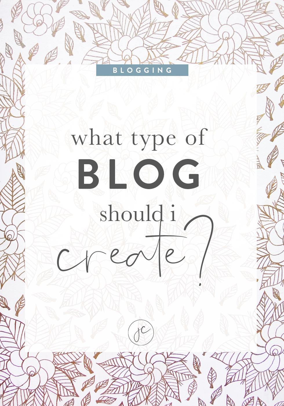 What Type of Blog Should I Create?