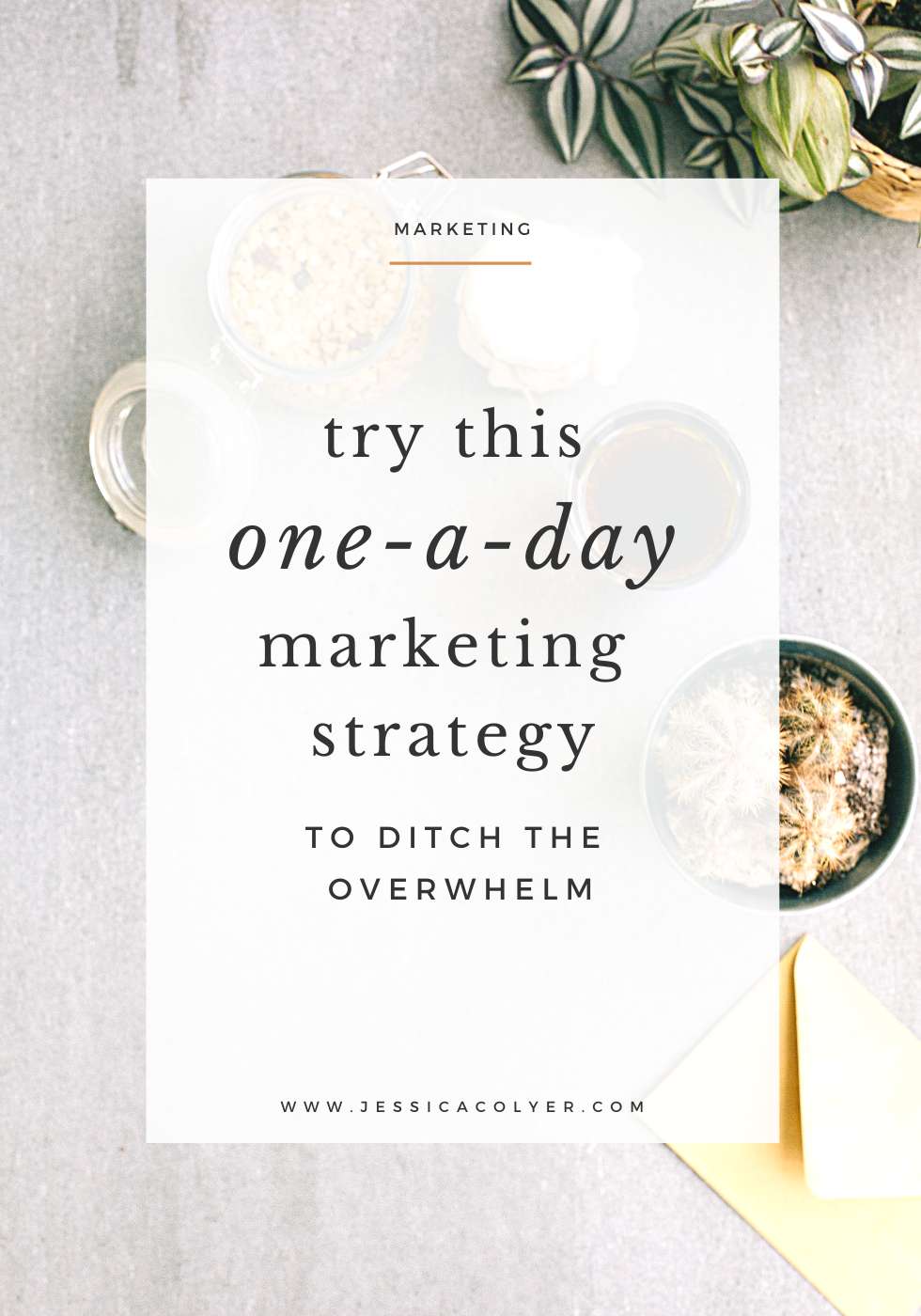 One-a-Day Marketing Strategy