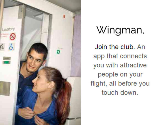 GLAD I WASN'T SWIPING RIGHT ON THAT FLIGHT.