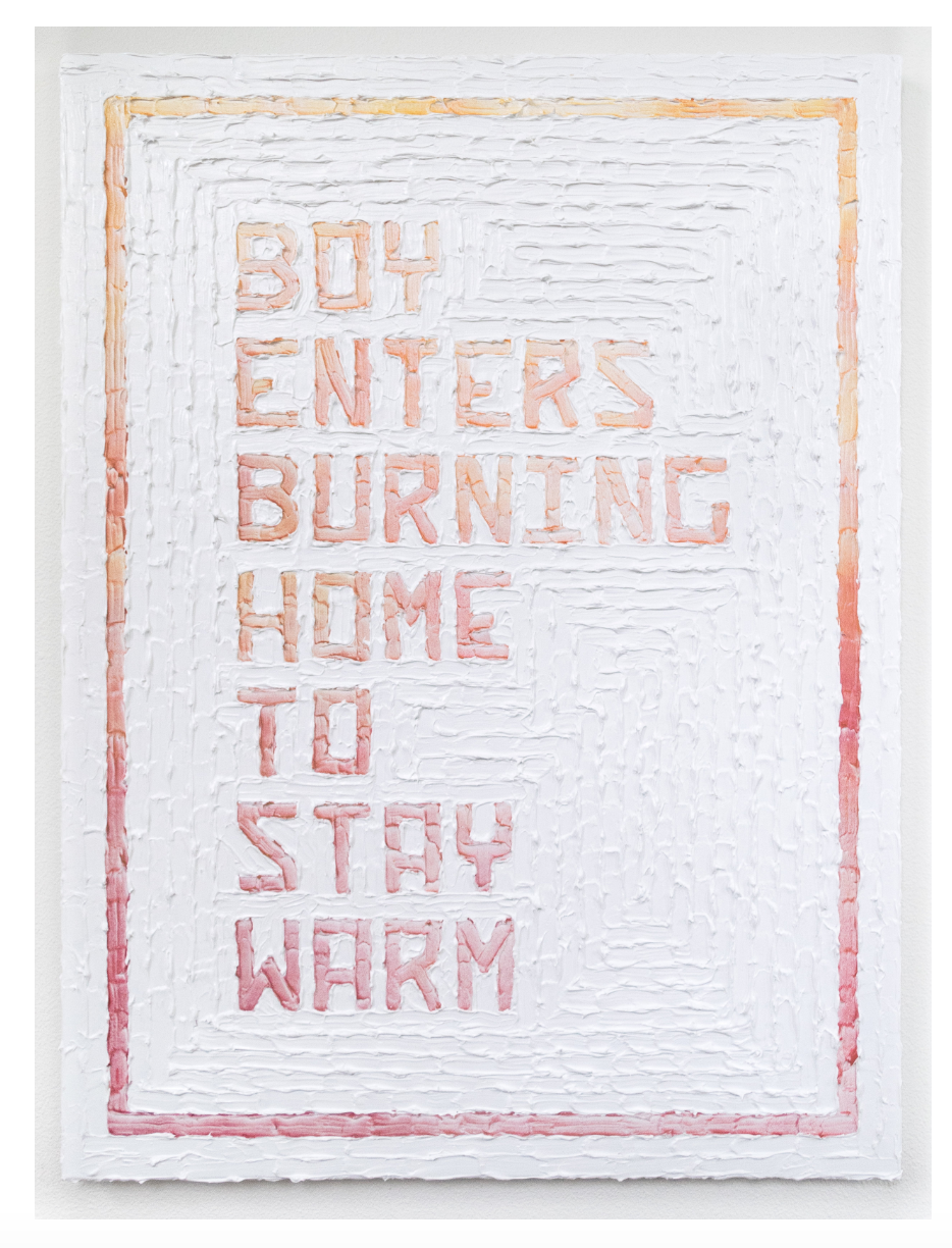 Boy Enters Burning Home to Stay Warm  . Acrylic and enamel on canvas. 2017.