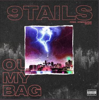 """Above is the cover art, designed by Scottysplash, of 9tail's song """"Out my bag"""""""