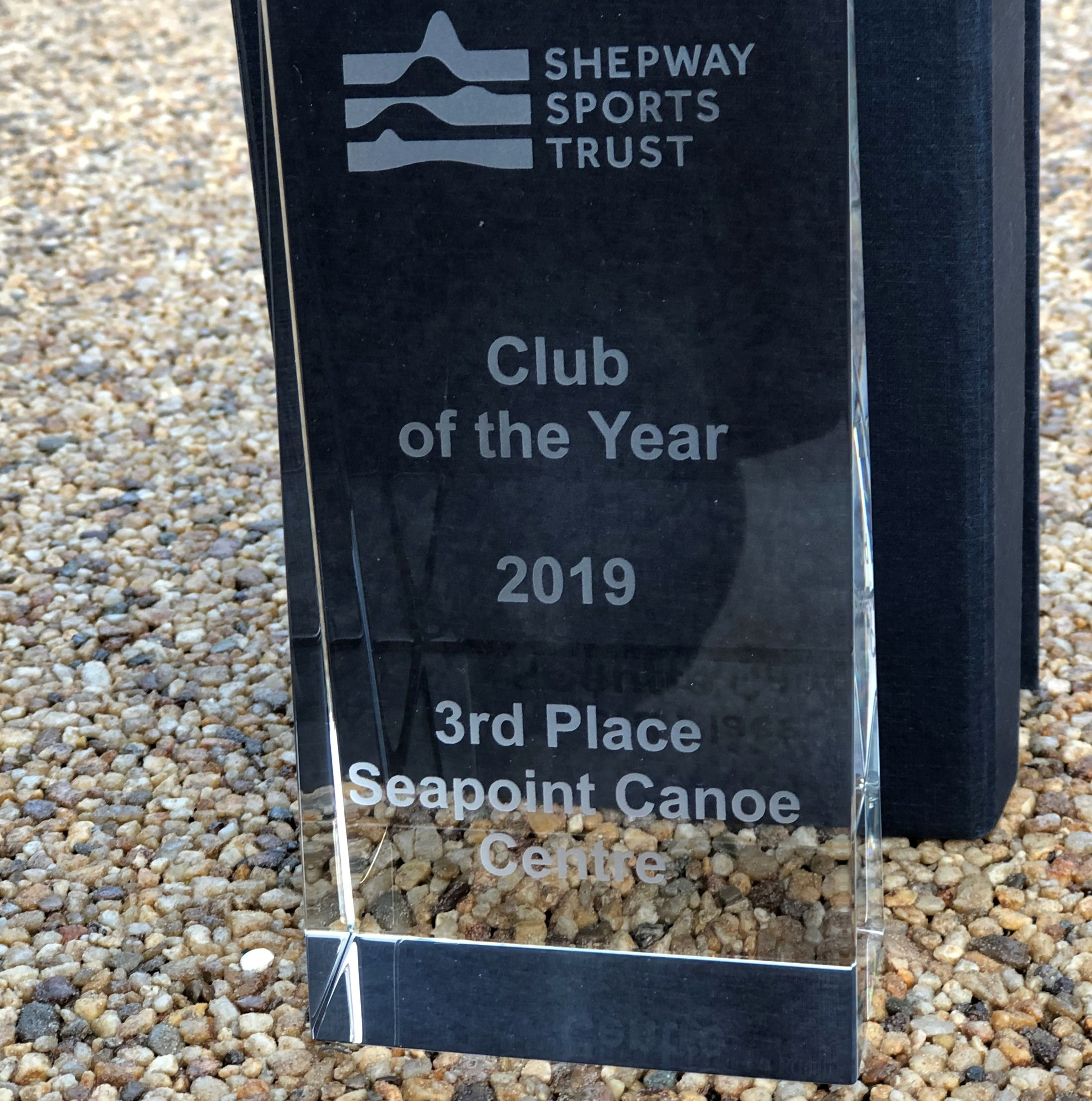 CLUB OF THE YEAR,3RD PLACE - In July 2019 Seapoint Canoe Centre, and all who volunteer and work at the centre, is proud to have received an award at the Shepway Sports Trust Awards night.