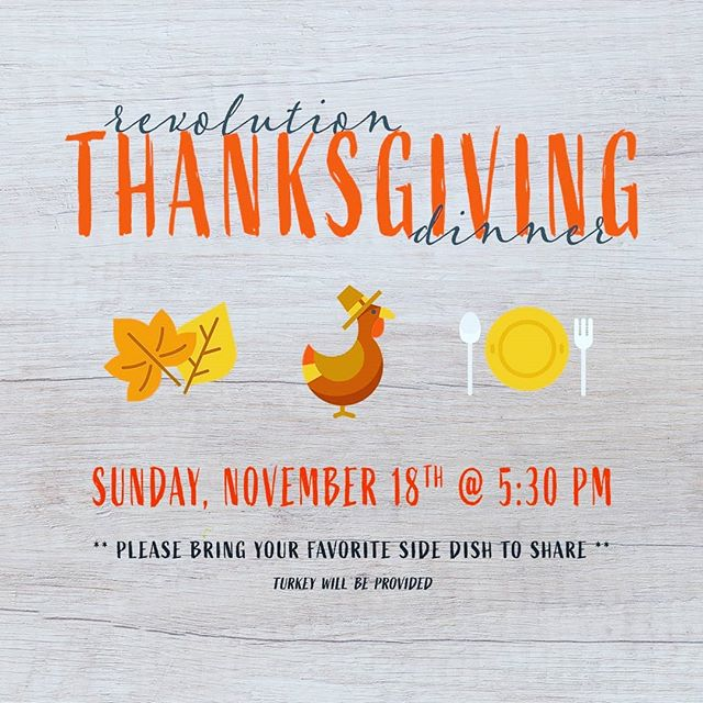 Pastor Joe has invited us to Thanksgiving dinner at his house. Bring your favorite side dish and/or dessert to share and he'll make the turkey! 🦃 November 18th @ 5:30  #rsm #thanksgiving