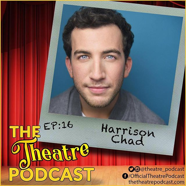 Awesome interview with one of the stars of Episode 5, @harrisonchad7! Yay @theatre_podcast :)