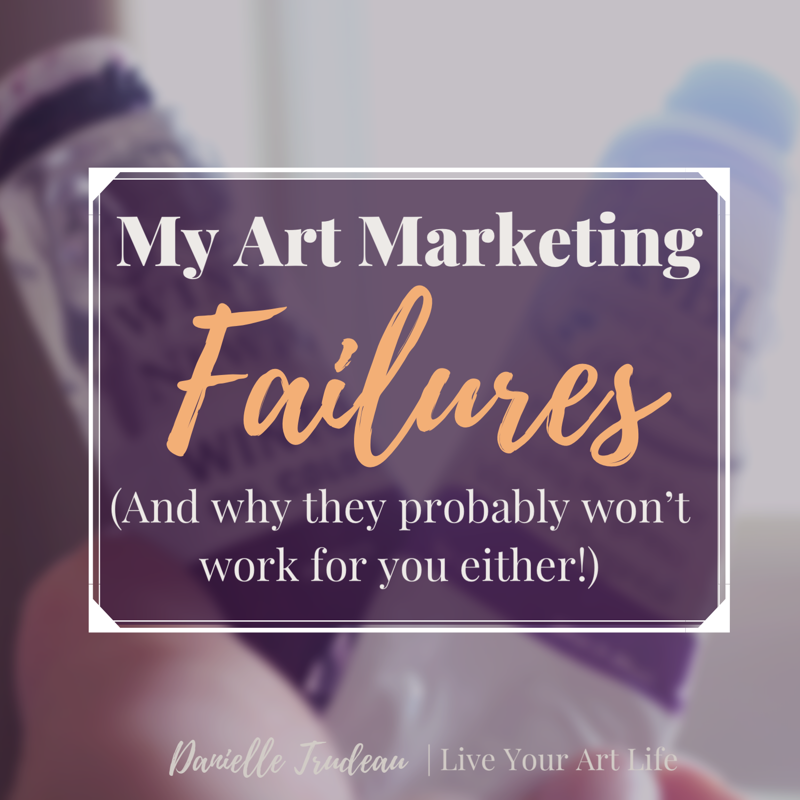 art marketing failures - tactics that don't work