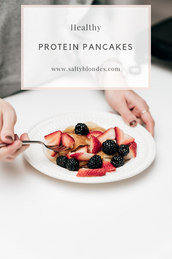 Salty Blondes | Protein Pancakes