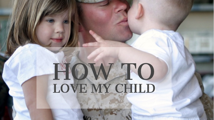 how to love my child @ www.Relavate.org