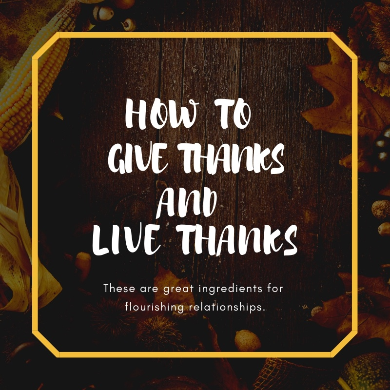 How to give thanks and live thanks @ www.Relavate.org