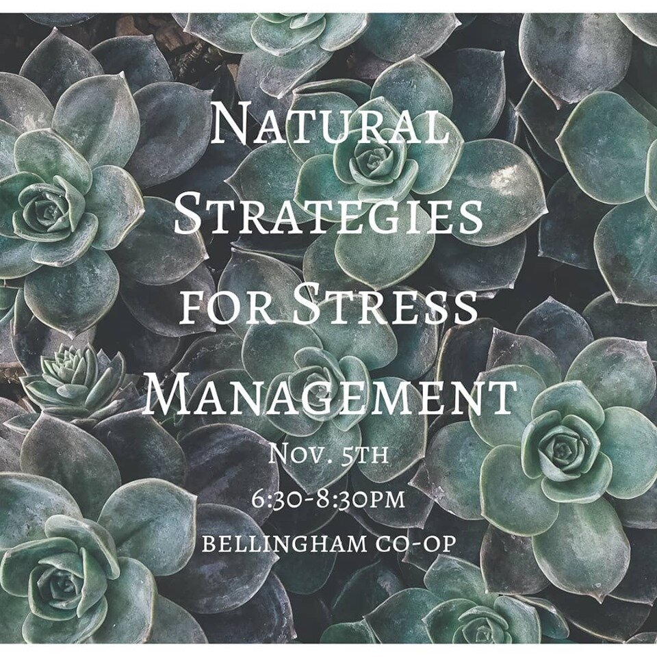 Natural Strategies for Stress Management with Carrie Wine, ND   November 5 @ 6:30 pm - 8:30 pm   $10  Learn how to manage stress naturally. Naturopathic Doctor Carrie Wine talks about the importance of diet and lifestyle, herbal medicine, effective mind-body techniques, and more. Class will include a detailed discussion of calming herbs such as lemon balm and lavender, as well as adaptogenic herbs such as ashwagandha and rhodiola. Students will take home an herbal stress-relieving tea formulated in class, as well as stress-reducing techniques you can easily incorporate into daily life.  Downtown • reg. at CO-OP • $10   Click here to register