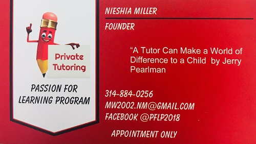 Passion for Learning Program - Founded in 2018 by Nieshia Miller, PFLP offers one-on- one tutoring that is beneficial for youth of all ages that need additional assistance outside the classroom.Email Nieshia