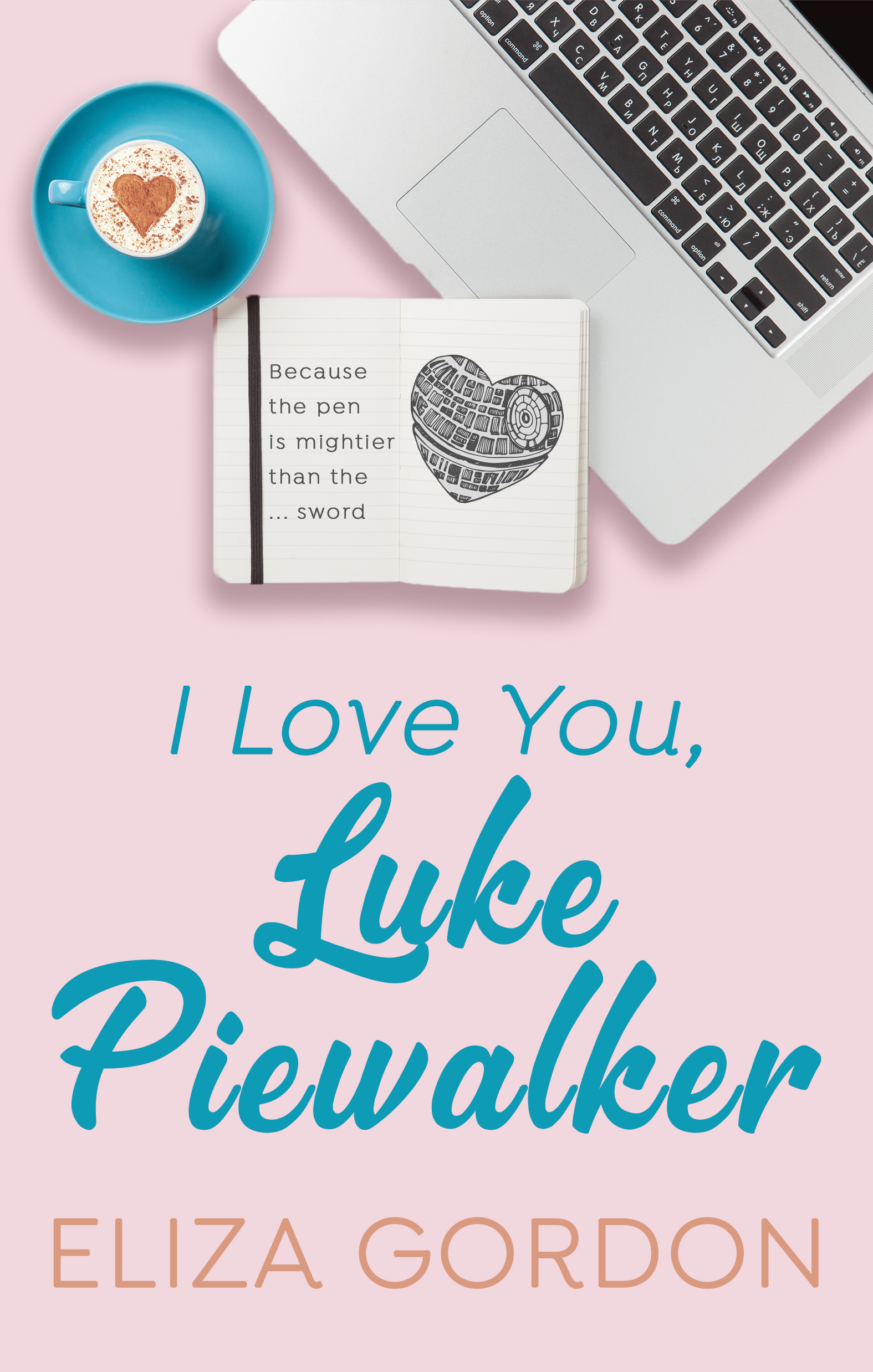 I Love You Luke Piewalker.jpg