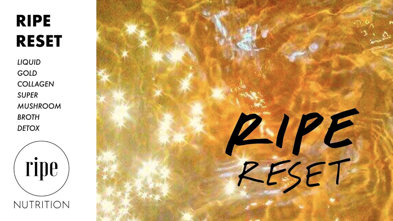 RIPE_RESET.001.jpeg