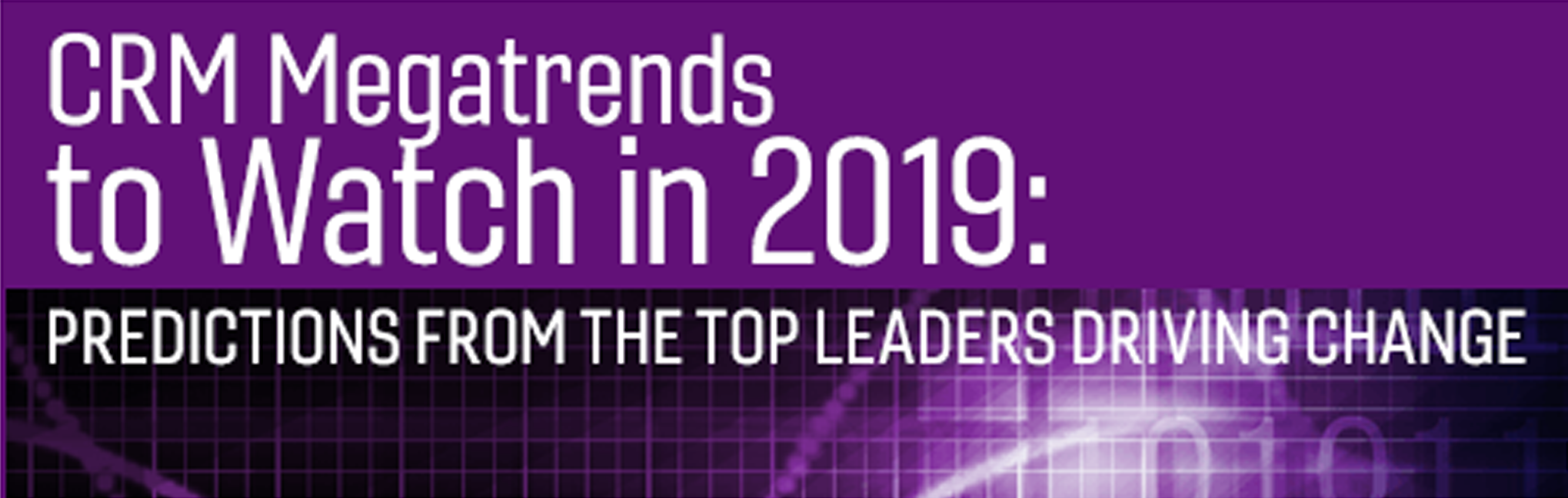 January 23, 2019 - Live Webinar with X2 Engine' David Buchanan - Hosted by CRM Magazine. Listen to leaders from X2Engine, eGain and NICE speak about 2019 CRM mega-trend.