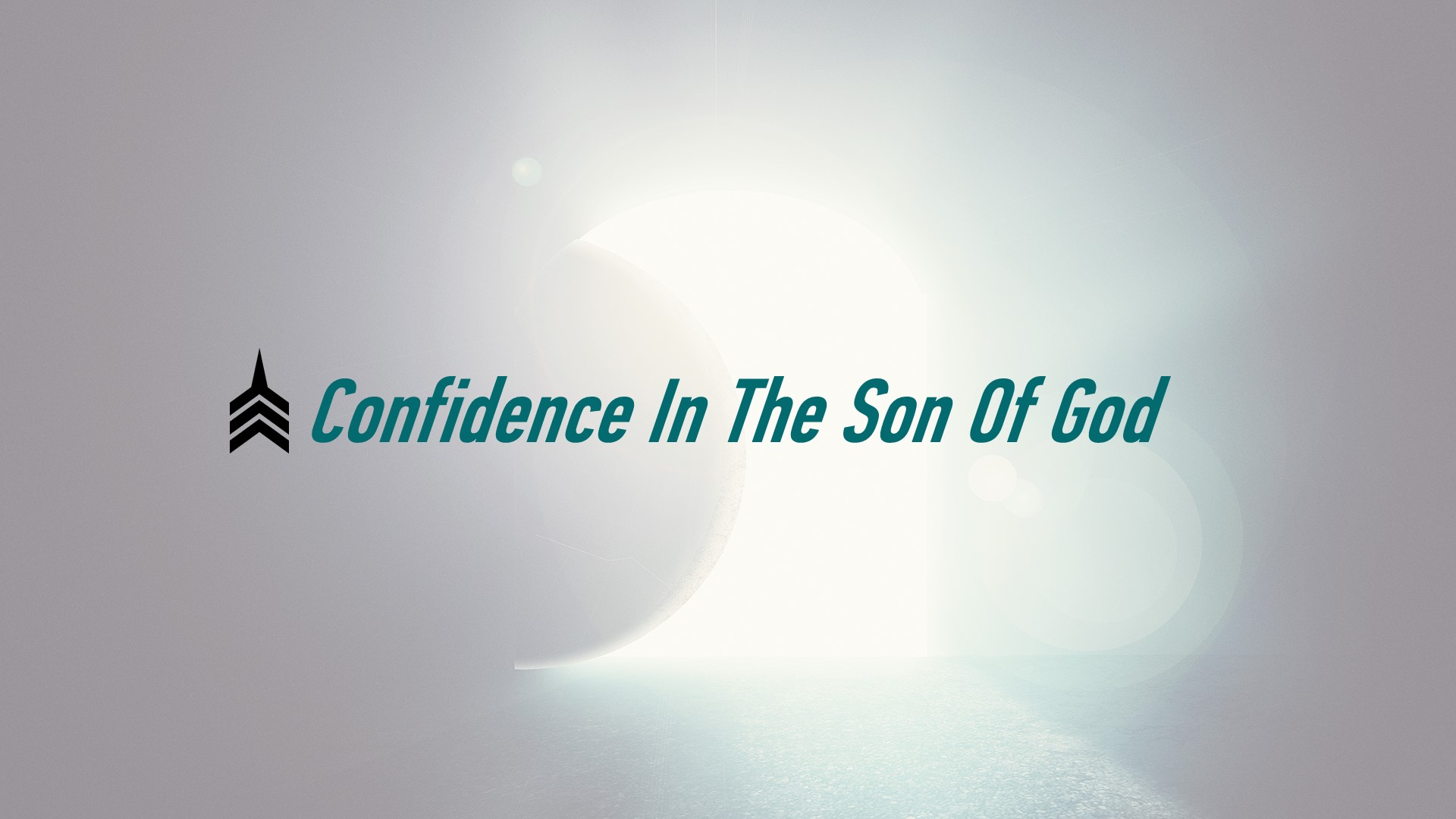 Confidence In The Son Of God.JPG